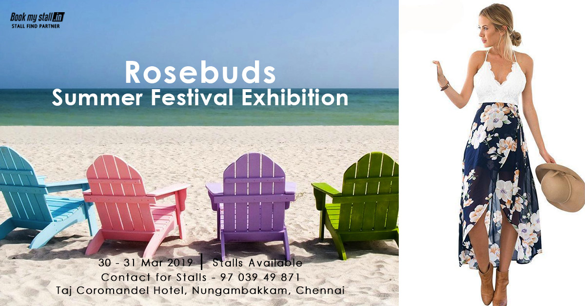 Rosebuds - Summer Festival Exhibition at Chennai - BookMyStall, Chennai, Tamil Nadu, India