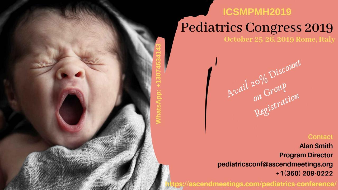 Intercontinental Scholars Meeting on Pediatrics (ICSMPMH2019)., Rome, Italy,Lazio,Italy