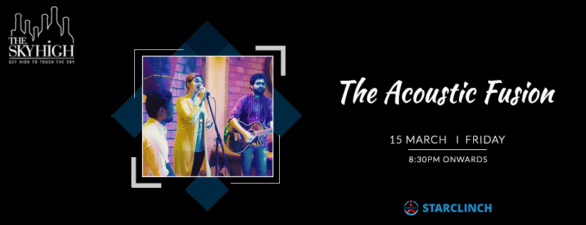 The Acoustic Fusion - Performing LIVE At The Sky High, Ansal Plaza, South Delhi, Delhi, India