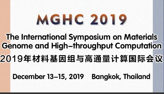 The International Symposium on Materials Genome and High-throughput Computation (MGHC 2019), Bangkok, Thailand
