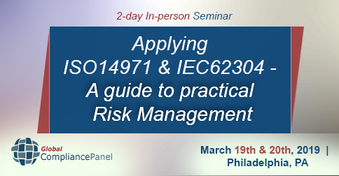 Applying ISO14971 and IEC62304 - A guide to practical Risk Management, Philadelphia, Pennsylvania, United States