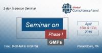 Seminar on Phase I GMPs