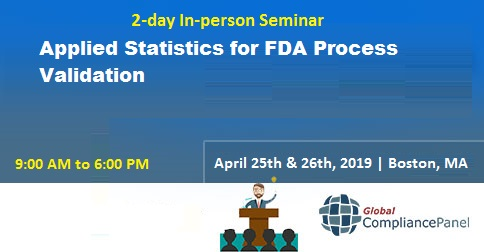 Applied Statistics for FDA Process Validation, Boston, Massachusetts, United States