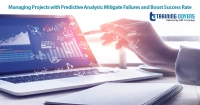 Managing Projects with Predictive Analysis: Mitigate Failures and Boost Success Rate