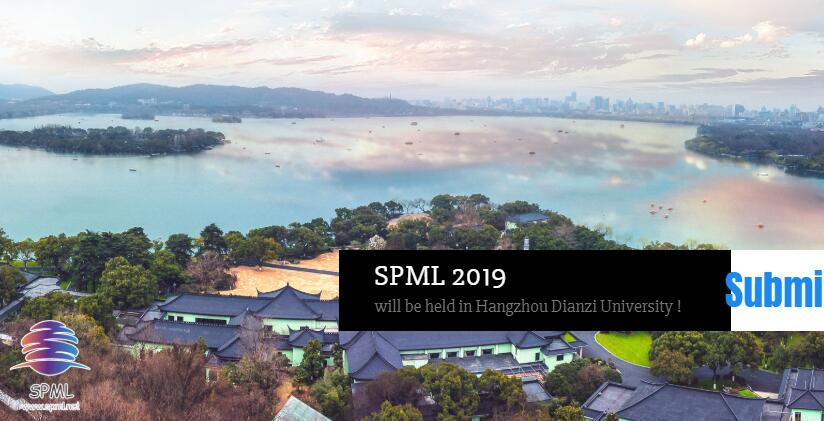 SPML 2019 2nd International Conference on Signal Processing and Machine Learning in Hangzhou, China, Hangzhou, Zhejiang, China
