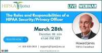 The Roles and Responsibilities of a HIPAA Security/Privacy Officer