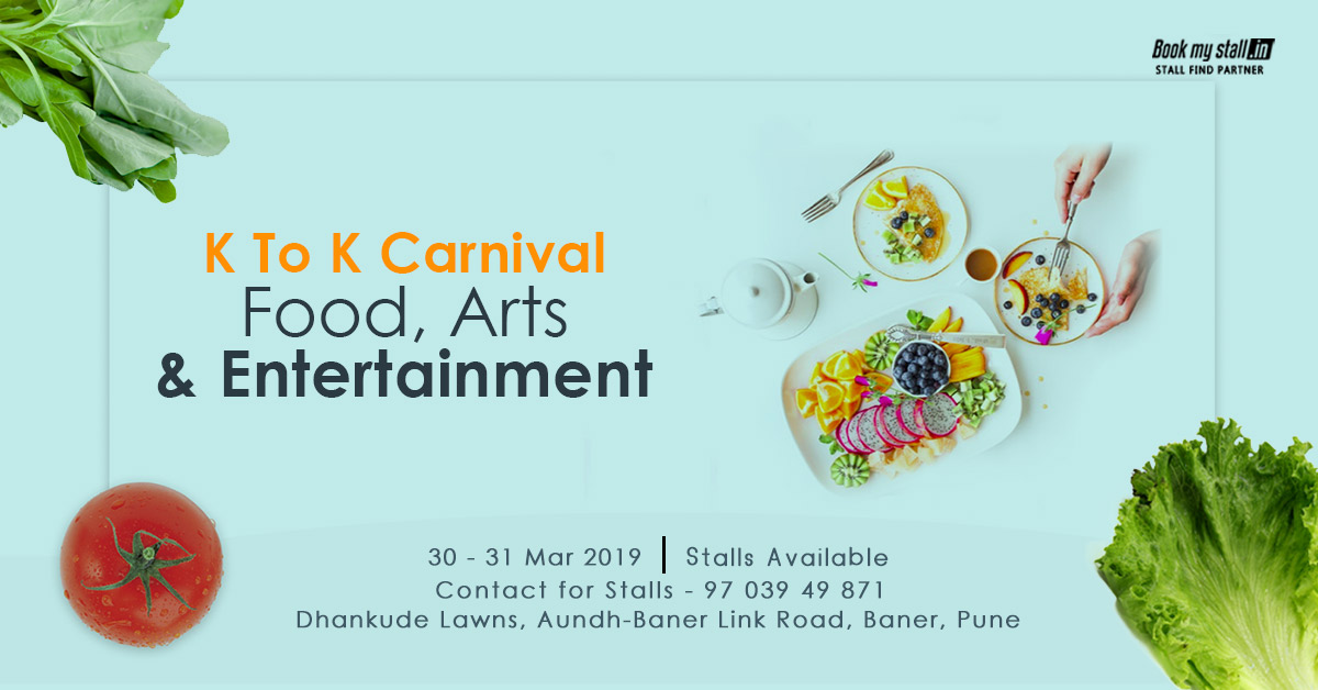 K To K Carnival- Food, Arts & Entertainment at Pune - BookMyStall, Pune, Maharashtra, India