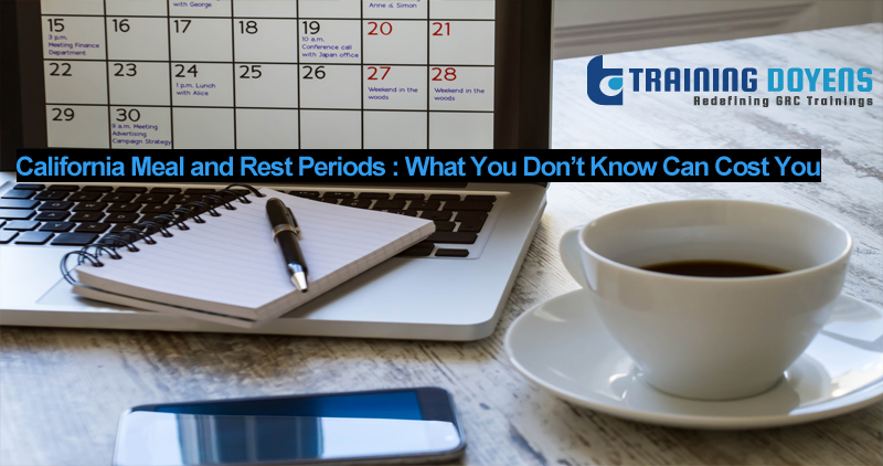 California Meal and Rest Periods : What You Don't Know Can Cost You, Aurora, Colorado, United States