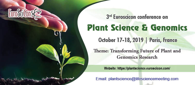 3rd Euroscicon conference on Plant Science & Genomics, Paris/ France, Paris, France