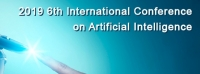 2019 6th International Conference on Artificial Intelligence (ICOAI 2019)