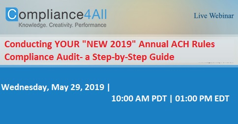 Annual ACH Rules Compliance Audit- a Step-by-Step Guide, Fremont, California, United States
