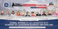 Global Woman Leadership Forum 2019 Zurich Switzerland