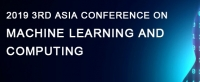 2019 3rd Asia Conference on Machine Learning and Computing (ACMLC 2019)