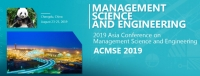 2019 Asia Conference on Management Science and Engineering (ACMSE 2019)