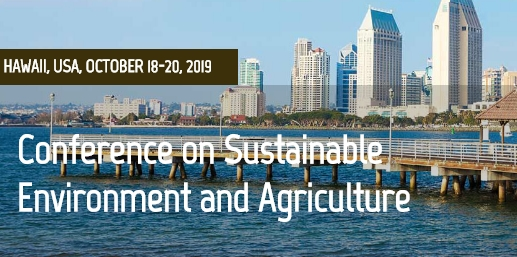 2019 7th International Conference on Sustainable Environment and Agriculture (ICSEA 2019), Hawaii, United States