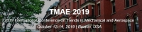2019 International Conference on Trends in Mechanical and Aerospace (TMAE 2019)