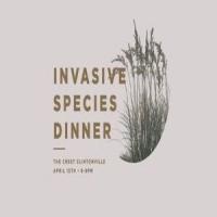 Invasive Species Dinner