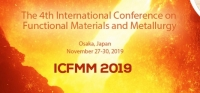 2019 The 4th International Conference on Functional Materials and Metallurgy (ICFMM 2019)