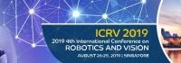 2019 4th International Conference on Robotics and Vision (ICRV 2019)