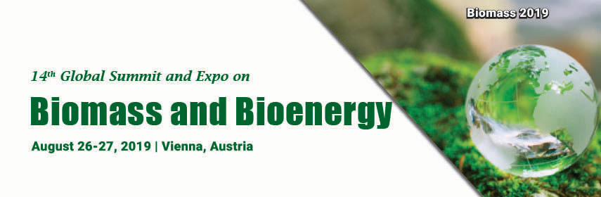 14th Global Summit and Expo on  Biomass and Bioenergy, London, Wien, Austria