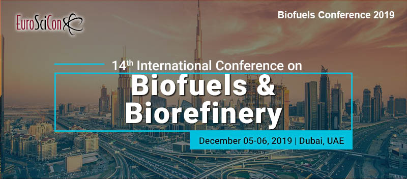 14th International Conference on Biofuels & Biorefinery, Dubai, United Arab Emirates