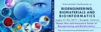International Conference on Bioengineering, Biomaterials and Bioinformatics