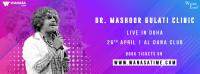 Dr.Mashoor Gulati Clinic live in Doha