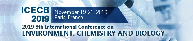 2019 8th International Conference on Environment, Chemistry and  Biology (ICECB 2019), Paris, France