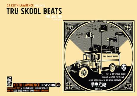 DJ Keith Lawrence presents - Tru Skool Beats! 70's to 90's Sessions, London, United Kingdom