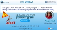 Immigration Alert! Prepare for I-9 Audits by Using a New I-9 Correction and Storage Process That is Accepted by Department of Homeland Security (DHS)!