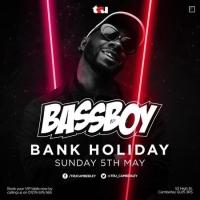 Bank Holiday Sunday w/ Bassboy