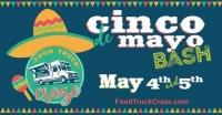 Cinco De Mayo Bash Presented by Food Truck Craze
