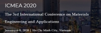 2020 The 3rd International Conference on Materials Engineering and Applications (ICMEA 2020)
