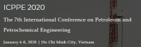2020 The 7th International Conference on Petroleum and Petrochemical Engineering (ICPPE 2020)