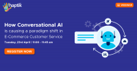 How Conversational AI is causing a paradigm shift in E-Commerce Customer Service