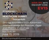 2nd Annual Blockchain Healthcare Summit   June 13, 2019   New York, NY