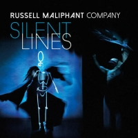 Russell Maliphant Company - Silent Lines at Wycombe Swan June High Wycombe