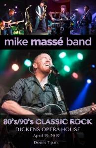 Mike Massé Band & Guests 80s & 90s Classic Rock!
