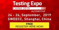 Testing Expo China - Automotive 2019 - Shanghai, China - 24-26 September