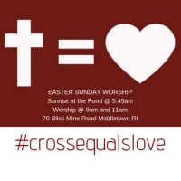 Cross Equals Love Sunrise Service and Easter Worship