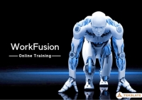 100% Job Oriented WorkFusion Training Online @ FREE DEMO !!!