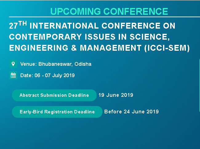 27th International Conference on Contemporary issues in Science, Engineering & Management (ICCI-SEM), Khordha, Odisha, India