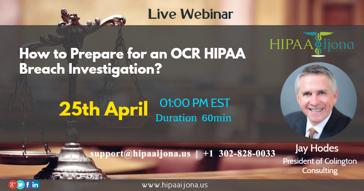 How to Prepare for an OCR HIPAA Breach Investigation, Middletown, Delaware, United States