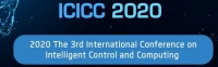 2020 The 3rd International Conference on Intelligent Control and Computing (ICICC 2020)