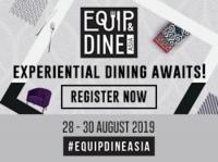 Equip&Dine Asia 2019