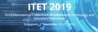 2019 International Conference on Information Technology and Education Technology (ITET 2019)