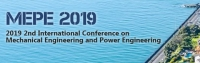 2019 2nd International Conference on Mechanical Engineering and Power Engineering (MEPE 2019)