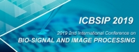 2019 2nd International Conference on Bio-Signal and Image Processing (ICBSIP 2019)