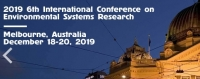 2019 6th International Conference on Environmental Systems Research (ICESR 2019)