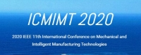 2020 IEEE 11th International Conference on Mechanical and Intelligent Manufacturing Technologies (ICMIMT 2020)